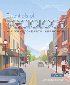 Test Bank for Essentials of Sociology 11th Edition James M. Henslin
