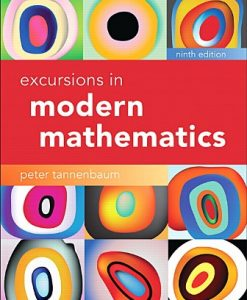 Solution Manual for Excursions in Modern Mathematics 9th Edition Peter Tannenbaum