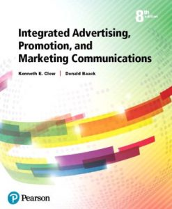 Solution Manual for Integrated Advertising Promotion and Marketing Communications 8th Edition Kenneth E. Clow