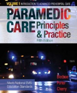 Test Bank for Paramedic Care: Principles and Practice Volume 1 5th Edition Bryan E. Bledsoe
