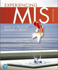 Test Bank for Experiencing MIS 8th Edition David M. Kroenke