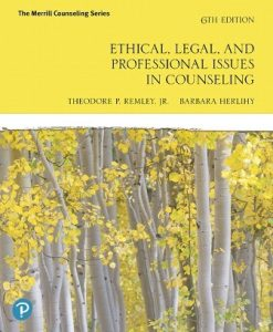 Test Bank for Ethical Legal and Professional Issues in Counseling 6th Edition Theodore P. Remley