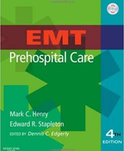 Test Bank for EMT Prehospital Care 4th Edition Mark C. Henry