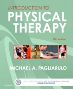 Test Bank for Introduction to Physical Therapy 5th Edition Michael A. Pagliarulo