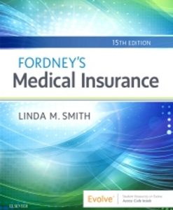 Solution Manual for Fordney's Medical Insurance 15th Edition Linda Smith