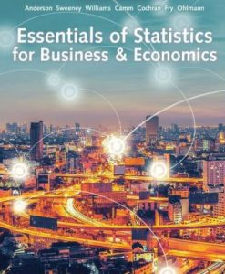 Solution Manual for Essentials of Statistics for Business and Economics 9th Edition David R. Anderson