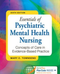 Test Bank for Essentials of Psychiatric Mental Health Nursing 6th Edition Mary C. Townsend