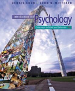 Test Bank for Introduction to Psychology: Gateways to Mind and Behavior with Concept Maps and Reviews 13th Edition Dennis Coon