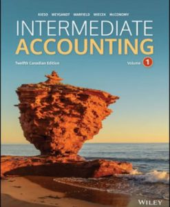 Test Bank for Intermediate Accounting Volume 1 & 2 12th Canadian Edition Donald E. Kieso