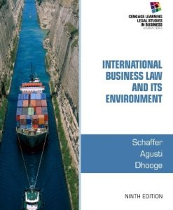 Solution Manual for International Business Law and Its Environment 9th Edition Richard Schaffer