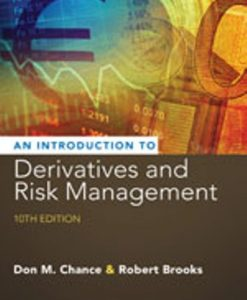 Solution Manual for Introduction to Derivatives and Risk Management 10th Edition Don M. Chance