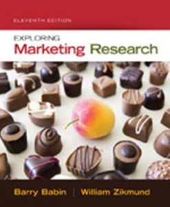 Test Bank for Exploring Marketing Research 11th Edition Barry J. Babin