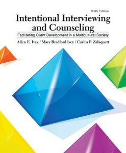 Test Bank for Intentional Interviewing and Counseling 9th Edition Allen E. Ivey