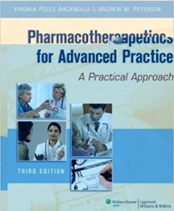Test Bank for Pharmacotherapeutics for Advanced Practice 3rd Edition Virginia Poole Arcangelo