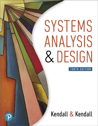 Test Bank for Systems Analysis and Design 10th Ediiton Kenneth E. Kendall