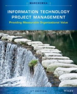 Test Bank for Information Technology Project Management 5th Edition Jack T. Marchewka