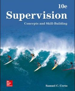 Solution Manual for Supervision: Concepts and Skill-Building 10th Edition Samuel Certo