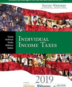 Test Bank for South-Western Federal Taxation 2019: Individual Income Taxes 42nd Edition James C. Young