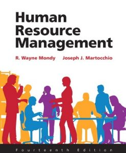 Solution Manual (Downloadable Files) for Human Resource Management 14th Edition Mondy