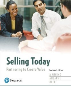 Test Bank for Selling Today: Partnering to Create Value 14th Edition Gerald L. Manning