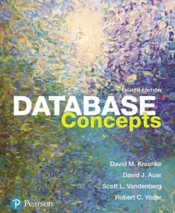 Test Bank (Downloadable Files) for Database Concepts 8th Edition Kroenke