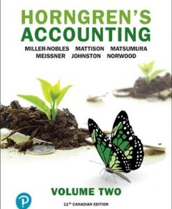 Test Bank (Downloadable Files) for Horngren's Accounting, Volume 2 11th Canadian Edition Nobles