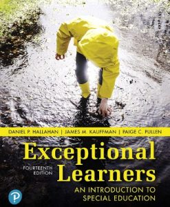 Test Bank (Downloadable Files) for Exceptional Learners: An Introduction to Special Education 14th Edition Hallahan