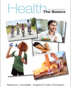 Test Bank (Downloadable Files) for Health: The Basics 6th Canadian Edition Donatelle