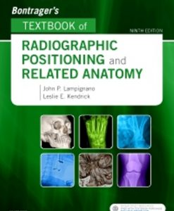 Test Bank (Downloadable Files) for Bontrager's Textbook of Radiographic Positioning and Related Anatomy 9th Edition Lampignano