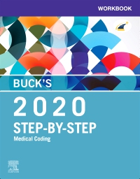 Test Bank for Buck's Workbook for Step-by-Step Medical Coding 2020 Edition Elsevier