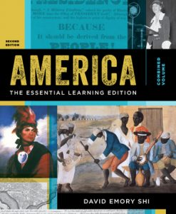 Test Bank (Downloadable Files) for America: The Essential Learning Edition Volume 2 2nd Edition Shi