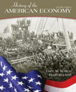 Test Bank (Downloadable Files) for History of the American Economy 12th Edition Walton