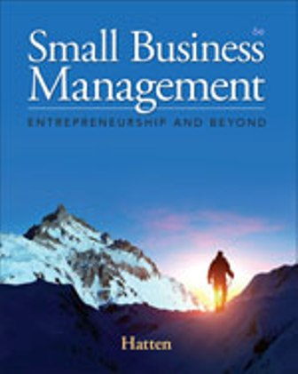 Test Bank for Small Business Management: Entrepreneurship and Beyond 6th Edition Timothy S. Hatten