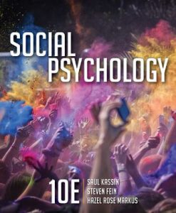 Test Bank for Social Psychology 10th Edition Saul Kassin