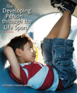 Test Bank (Downloadable Files) for Developing Person Through the Life Span 10th Edition Berger