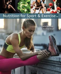 Test Bank (Downloadable Files) for Nutrition for Sport and Exercise 4th Edition Dunford