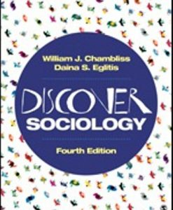 Test Bank (Downloadable Files) for Discover Sociology 4th Edition Chambliss