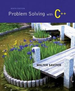 Solution Manual (Downloadable Files) for Problem Solving with C++ 9th Edition Savitch