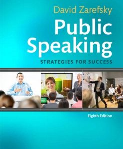 Solution Manual (Downloadable Files) for Public Speaking: Strategies for Success 8th Edition Zarefsky