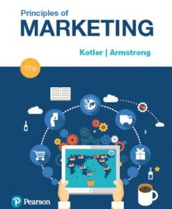 Solution Manual (Downloadable Files) for Principles of Marketing 17th Edition Kotler