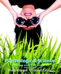 Test Bank (Downloadable Files) for Psychological Science: Modeling Scientific Literacy 2nd Edition Krause