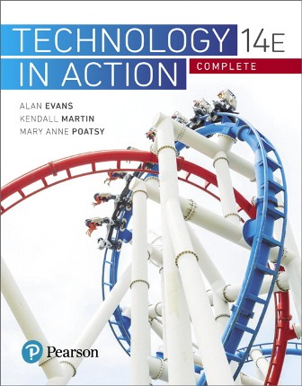 Solution Manual (Downloadable Files) for Technology In Action Complete 14th Edition Evans