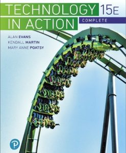 Solution Manual (Downloadable Files) for Technology In Action Complete 15th Edition Evans
