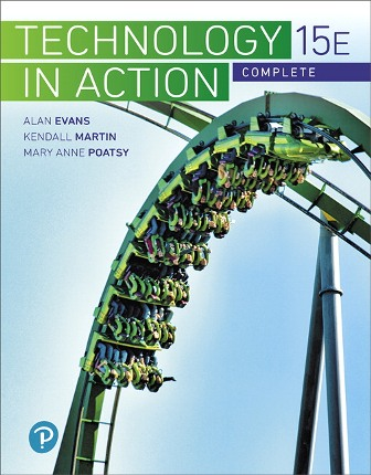 Test Bank (Downloadable Files) for Technology In Action Complete 15th Edition Evans