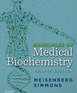 Test Bank (Downloadable Files) for Principles of Medical Biochemistry 4th Edition Meisenberg
