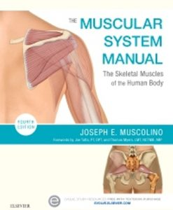 Test Bank (Downloadable Files) for The Muscular System Manual 4th Edition Muscolino