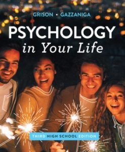 Test Bank (Downloadable Files) for Psychology in Your Life High School 3rd Edition Gazzaniga