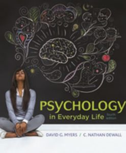 Test Bank (Downloadable Files) for Psychology in Everyday Life 4th Edition Myers
