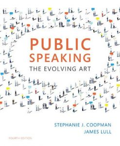 Test Bank (Downloadable Files) for Public Speaking: The Evolving Art 4th Edition Coopman
