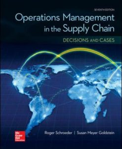 Test Bank for Operationa Management in the Supply Chain: Decisions & Cases 7th Edition Schroeder